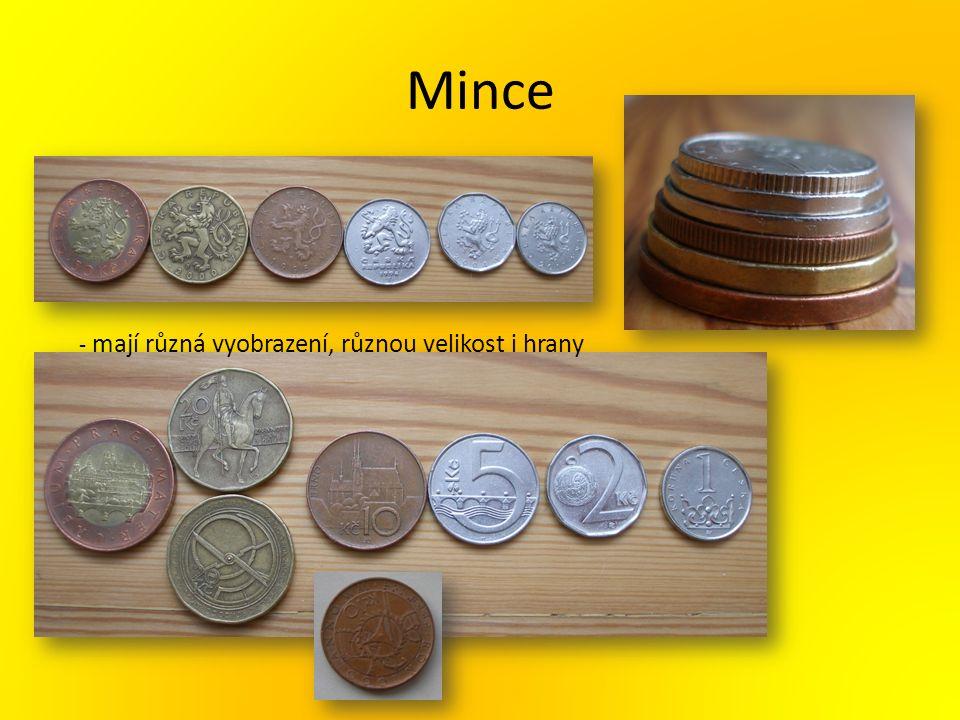 Mince - mají různá vyobrazení, různou velikost i hrany