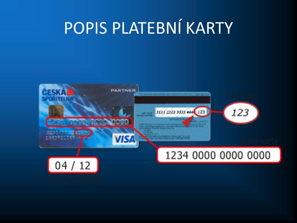 POPIS PLATEBNÍ KARTY