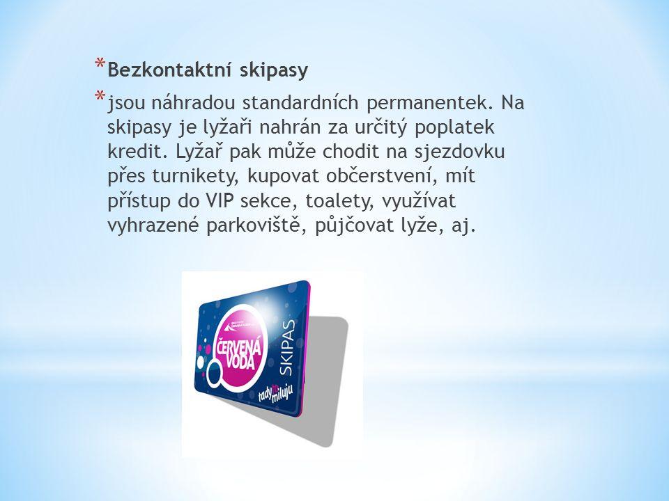 * Bezkontaktní skipasy * jsou náhradou standardních permanentek.