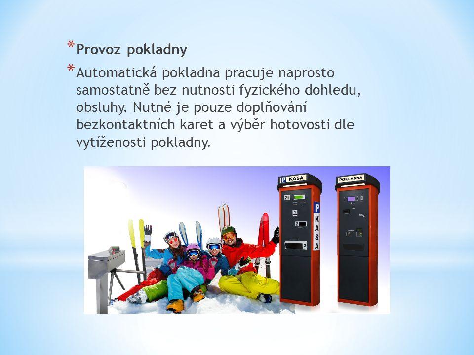 * Provoz pokladny * Automatická pokladna pracuje naprosto samostatně bez nutnosti fyzického dohledu, obsluhy.