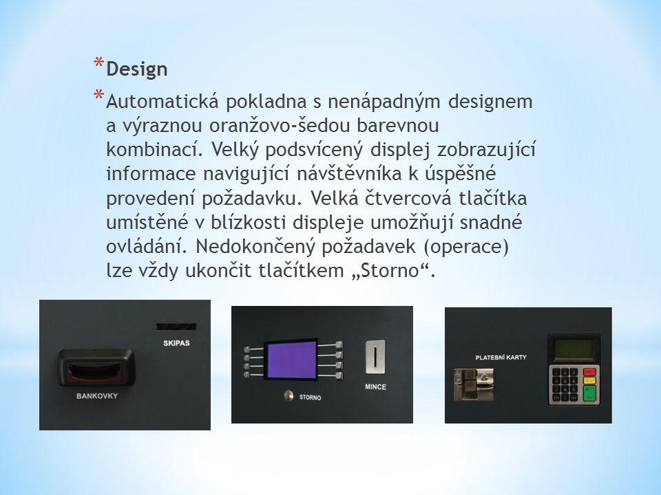 * Design * Automatická pokladna s nenápadným designem a výraznou oranžovo-šedou barevnou kombinací.