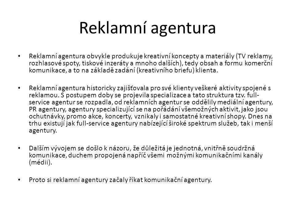 Reklamní agentura obvykle produkuje kreativní koncepty a materiály (TV reklamy, rozhlasové spoty, tiskové inzeráty a mnoho dalších), tedy obsah a formu komerční komunikace, a to na základě zadání (kreativního briefu) klienta.