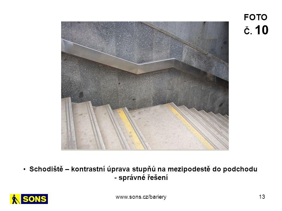 13 Schodiště – kontrastní úprava stupňů na mezipodestě do podchodu - správné řešení FOTO Č. 10 www.sons.cz/bariery