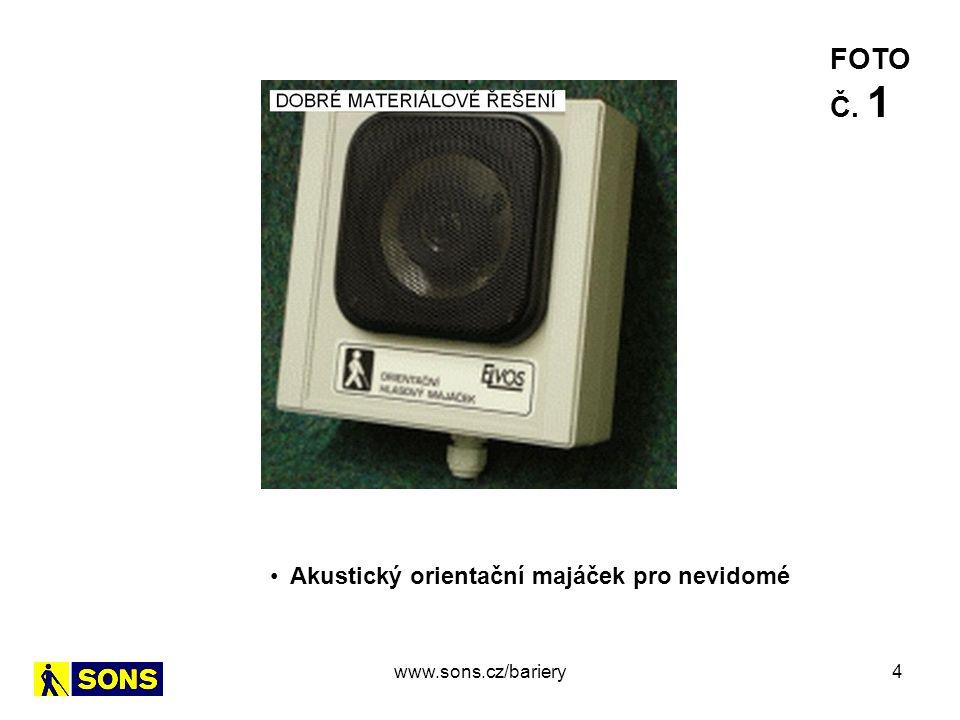 5 Vysílačka pro nevidomé VPN 01 FOTO Č. 2 www.sons.cz/bariery