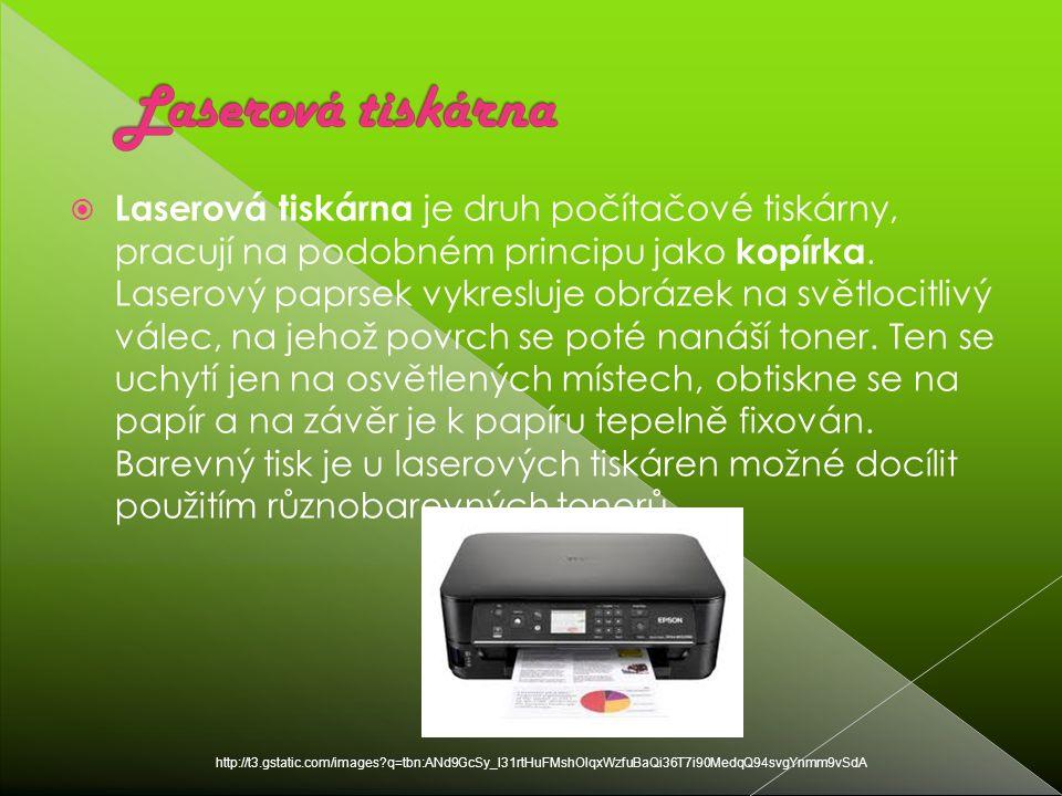  Laserová tiskárna je druh počítačové tiskárny, pracují na podobném principu jako kopírka.