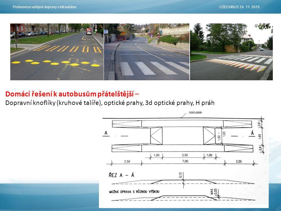 Domácí řešení k autobusům přátelštější – Dopravní knoflíky (kruhové talíře), optické prahy, 3d optické prahy, H práh Preference veřejné dopravy v intravilánu CZECHBUS 24.