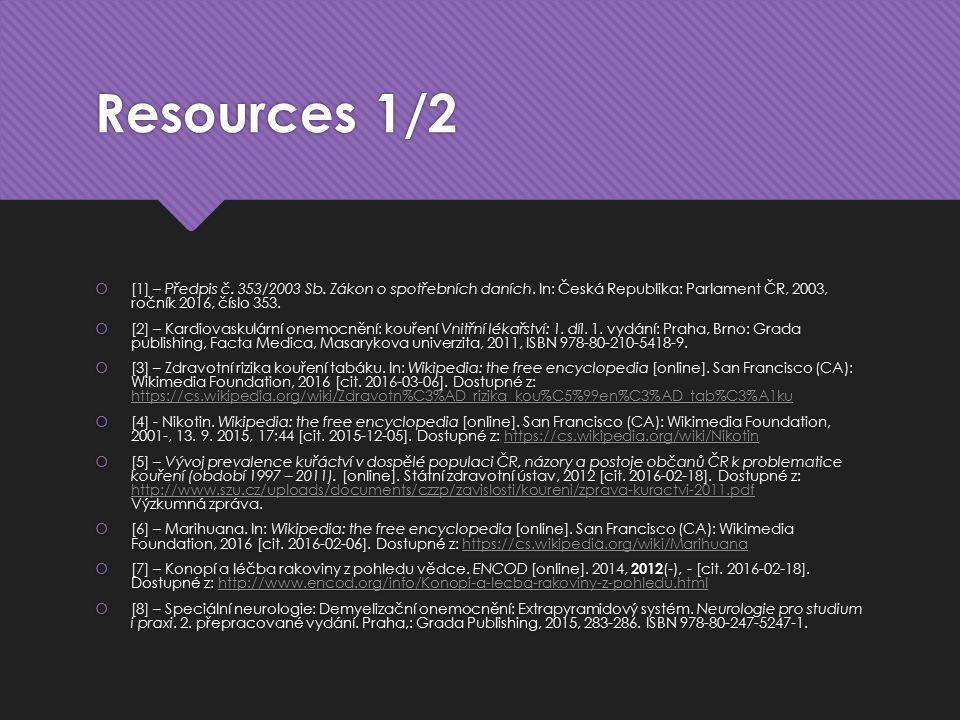 Resources 1/2  [1] – Předpis č. 353/2003 Sb. Zákon o spotřebních daních.