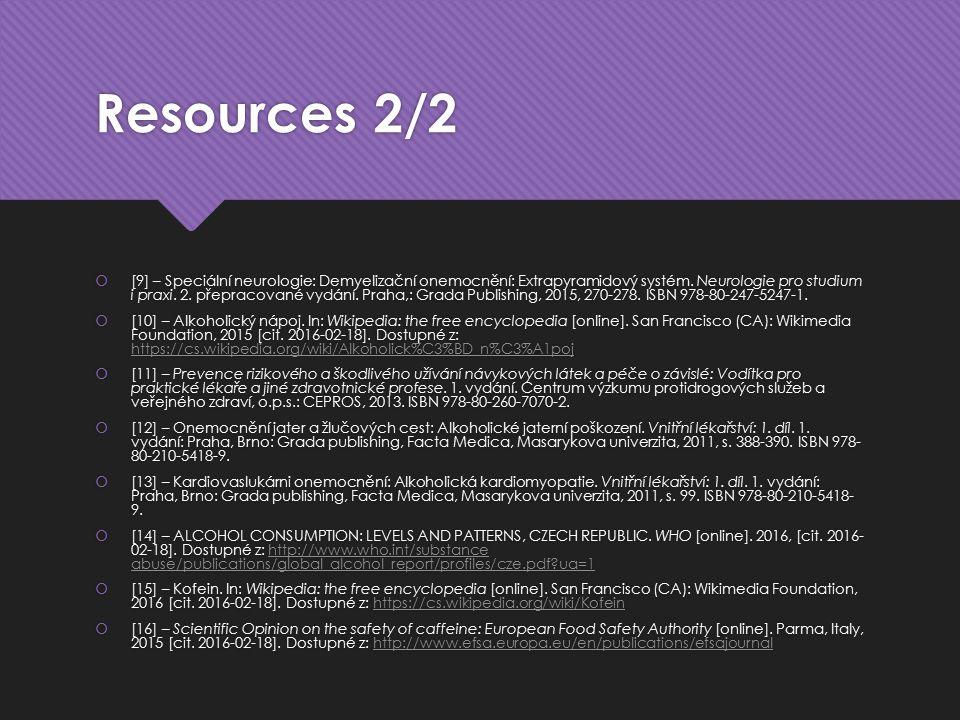 Resources 2/2  [9] – Speciální neurologie: Demyelizační onemocnění: Extrapyramidový systém.
