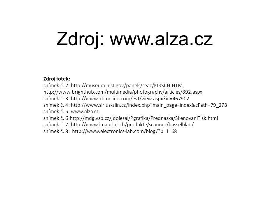 Zdroj: www.alza.cz Zdroj fotek: snímek č. 2: http://museum.nist.gov/panels/seac/KIRSCH.HTM, http://www.brighthub.com/multimedia/photography/articles/8