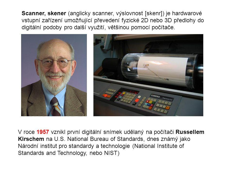 Scanner, skener (anglicky scanner, výslovnost [skenr]) je hardwarové vstupní zařízení umožňující převedení fyzické 2D nebo 3D předlohy do digitální podoby pro další využití, většinou pomocí počítače.