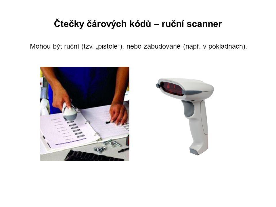 Čtečky čárových kódů – ruční scanner Mohou být ruční (tzv.