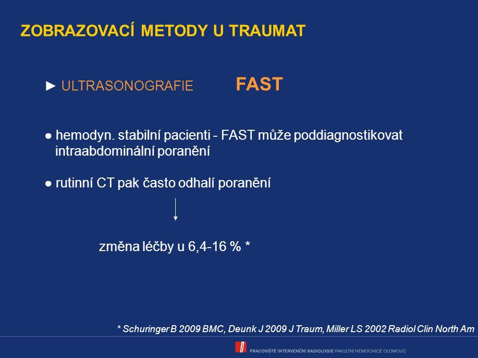KLASIFIKACE TRAUMA - PÁNEV ► cévní poranění ● okluze ● disekce ● pseudoaneuryzma ● AV píštěl ● aktivní arteriální krvácení - nejvýznamnější příčina morbidity a mortality v souvislosti s cévním poraněním pánve - snadno sledovatelné na CT - okrsek hyperdenzity, denzita = nebo > než v A v arteriální f.