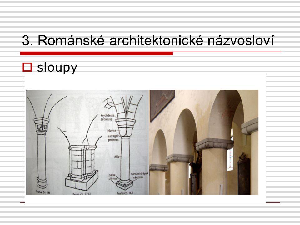 3. Románské architektonické názvosloví  sloupy