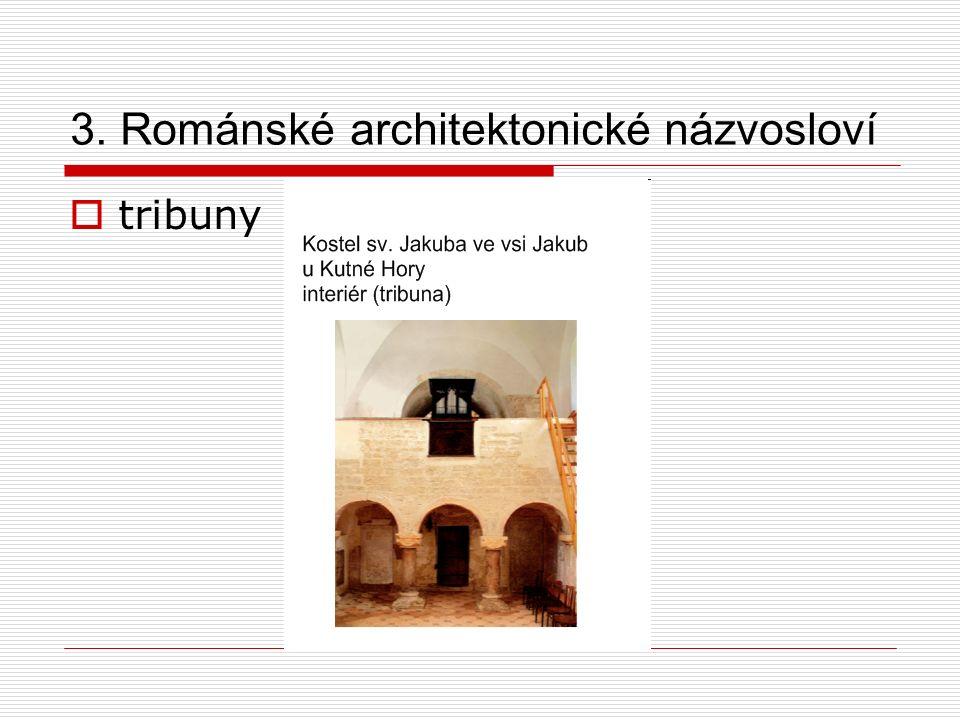 3. Románské architektonické názvosloví  tribuny