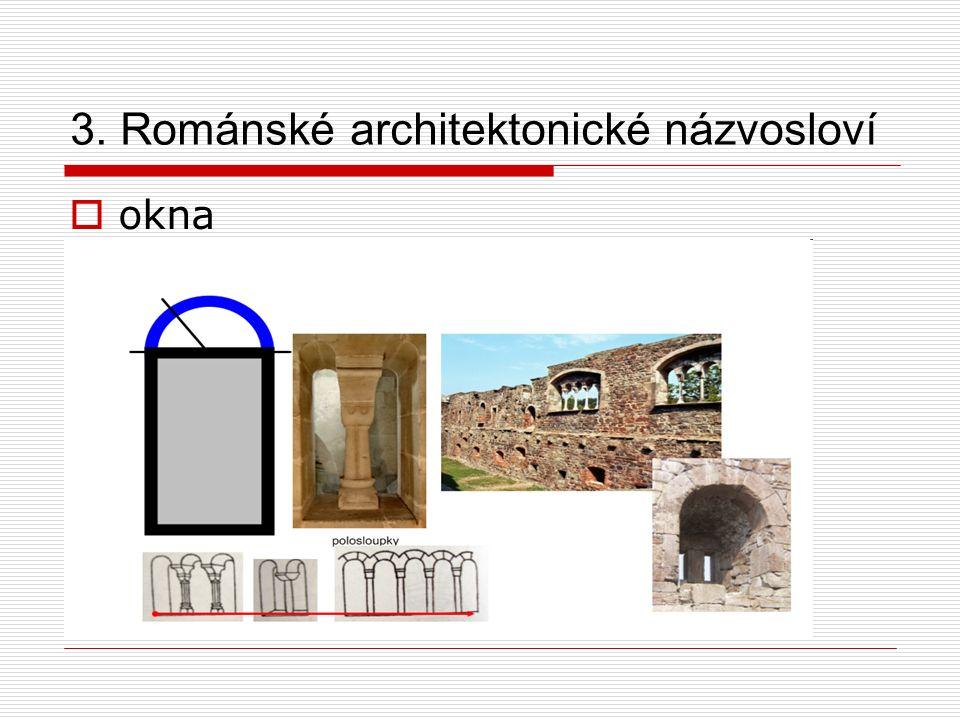 3. Románské architektonické názvosloví  okna