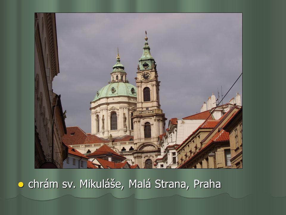 chrám sv. Mikuláše, Malá Strana, Praha chrám sv. Mikuláše, Malá Strana, Praha