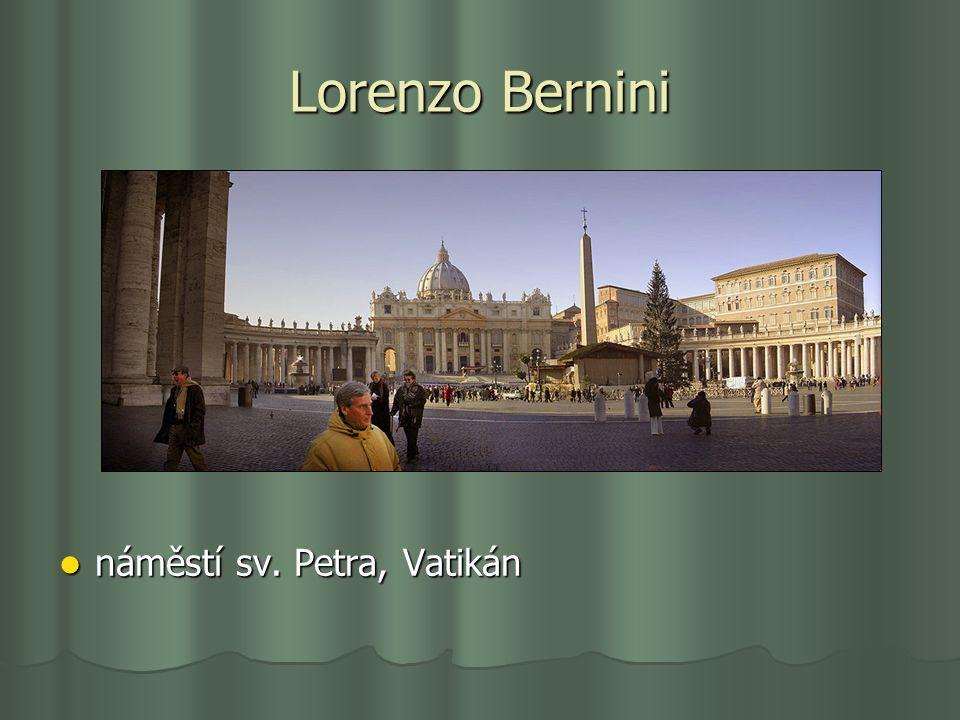 Lorenzo Bernini náměstí sv. Petra, Vatikán náměstí sv. Petra, Vatikán