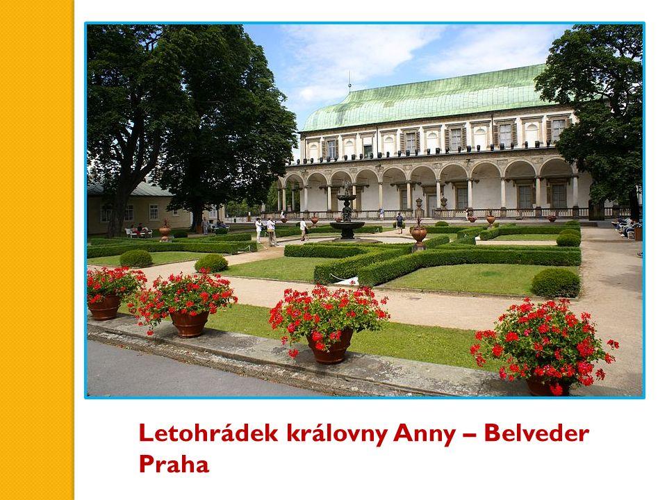 Letohrádek královny Anny – Belveder Praha