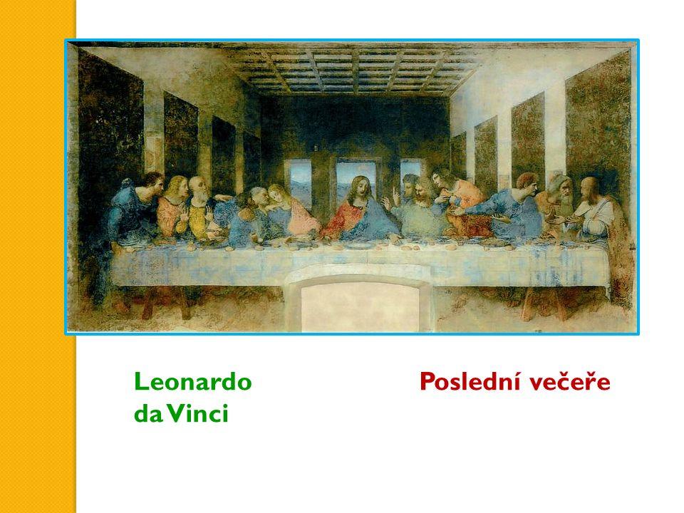 Poslední večeřeLeonardo da Vinci