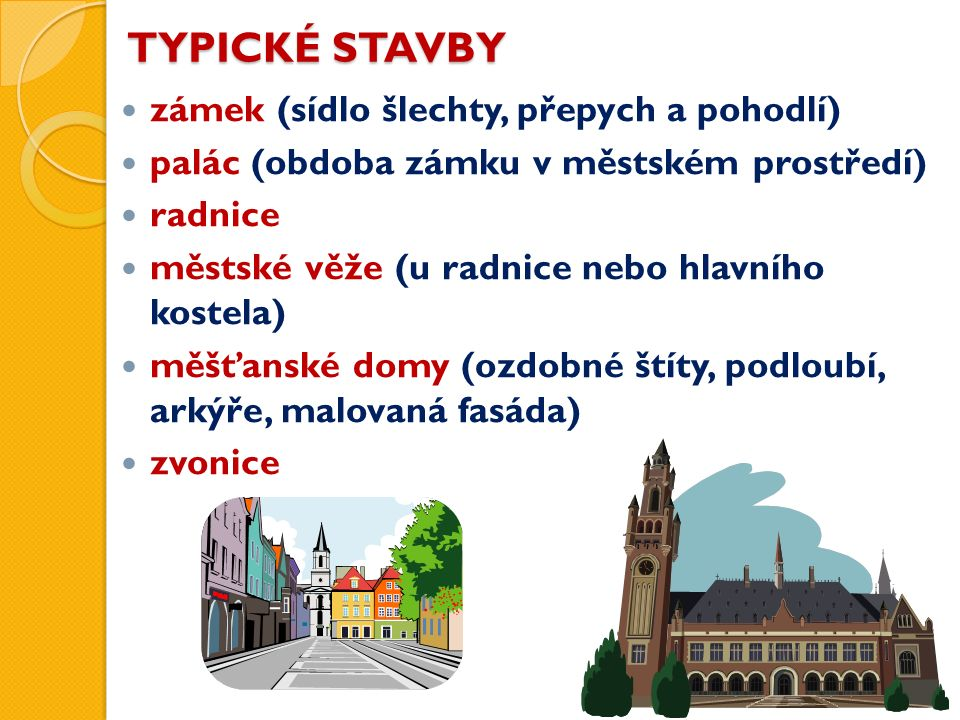 RENESANČNÍ STAVBY Zámek Litomyšl