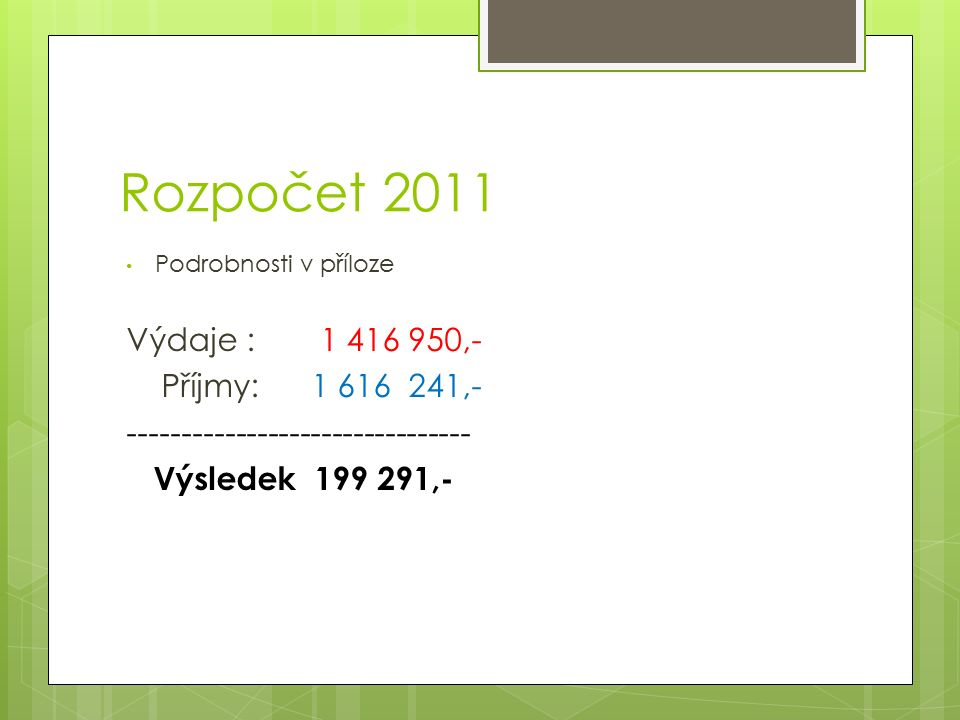 Projekty 2010 Přehled dotací za posledních 5 let v příloze  2010  Prezentačně - propagační akce Podkrkonoší - uzavřeno  Zvičinské vyhlídky- uzavřeno  Infrastruktura cyklotras Podkrkonoší – konec červen 2011 Ve spolupráci NS K.