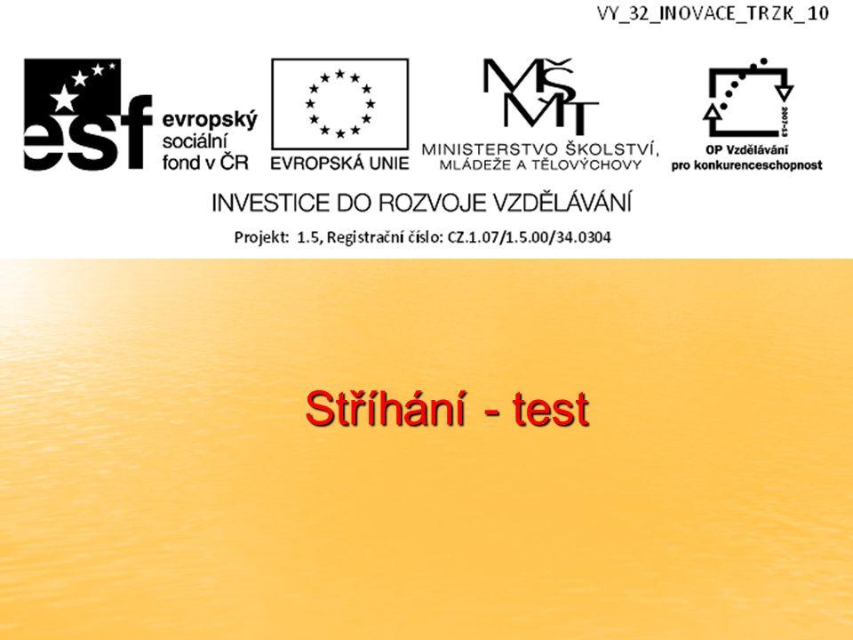 Stříhání - test