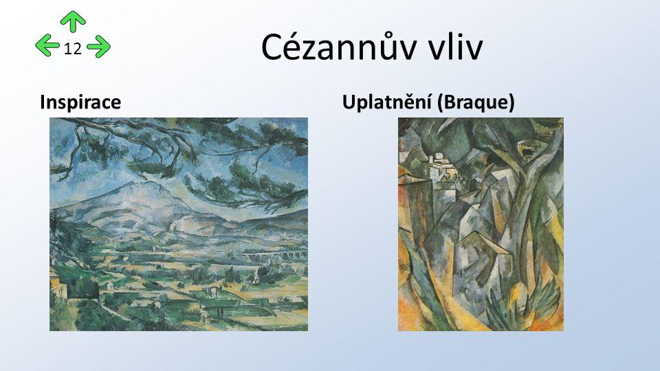 Cézannův vliv InspiraceUplatnění (Braque) 12