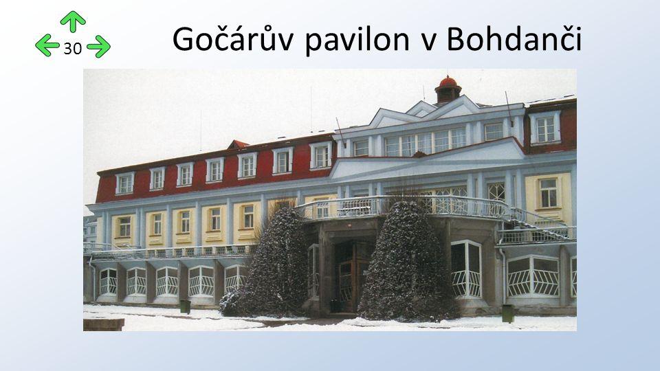 Gočárův pavilon v Bohdanči 30