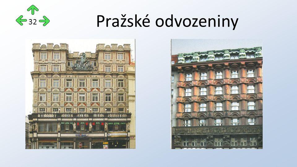 Pražské odvozeniny 32