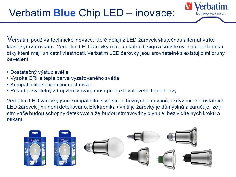 V erbatim používá technické inovace, které dělají z LED žárovek skutečnou alternativu ke klasickým žárovkám. Verbatim LED žárovky mají unikátní design