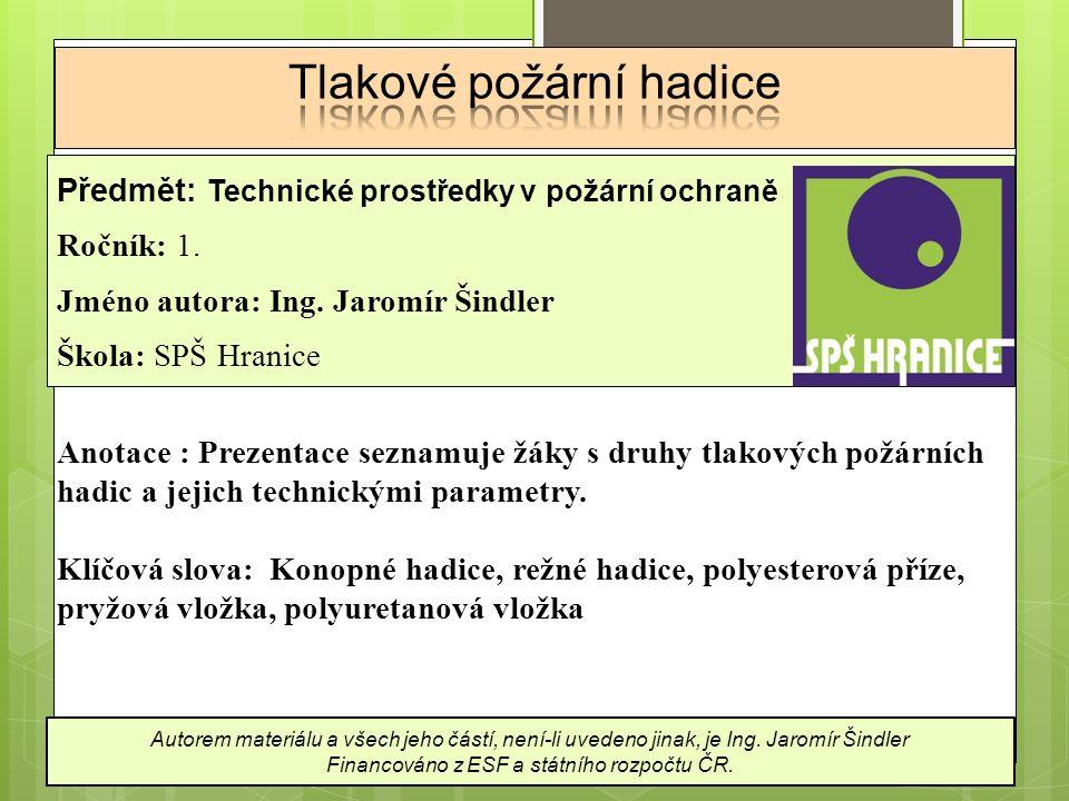 Předmět: Technické prostředky v požární ochraně Ročník: 1.