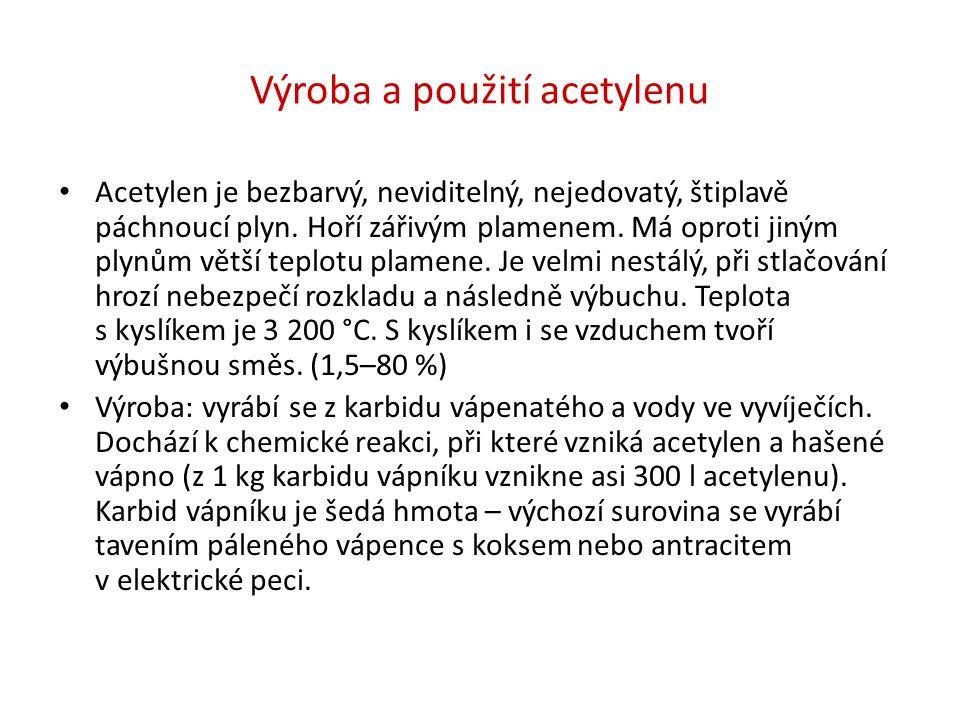 Acetylen se vyrábí ve vyvíječích.
