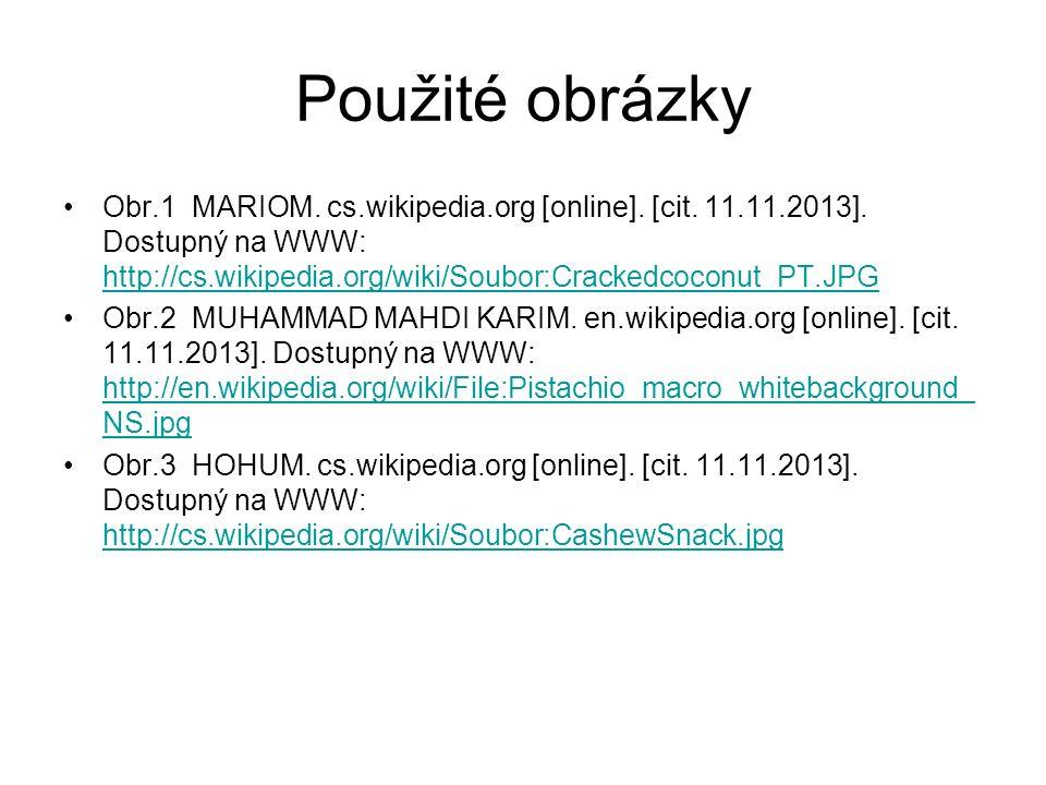 Použité obrázky Obr.1 MARIOM. cs.wikipedia.org [online].