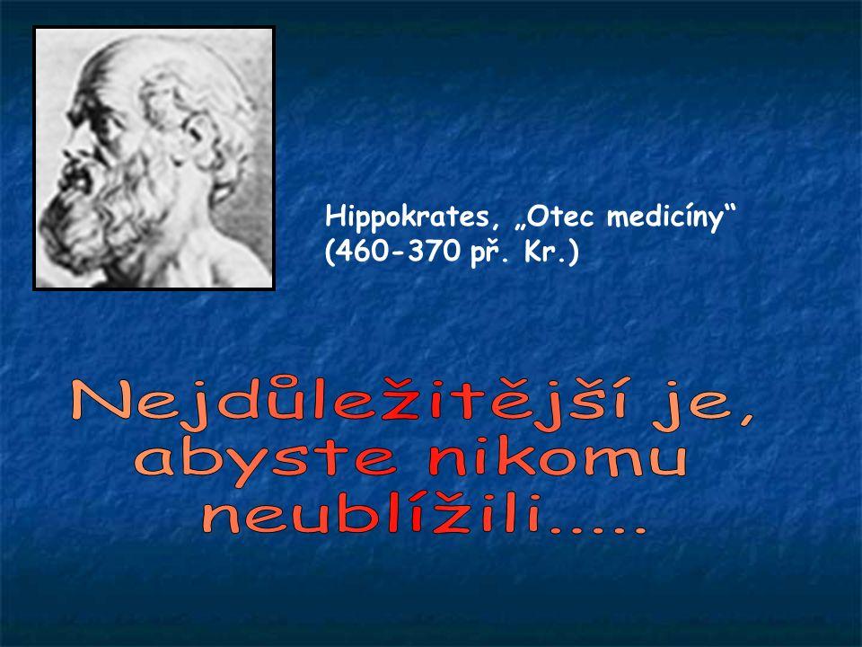 """Hippokrates, """"Otec medicíny"""" (460-370 př. Kr.)"""