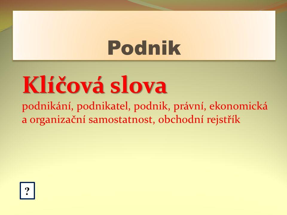 Základní právní úprava podnikání Občanský zákoník č.