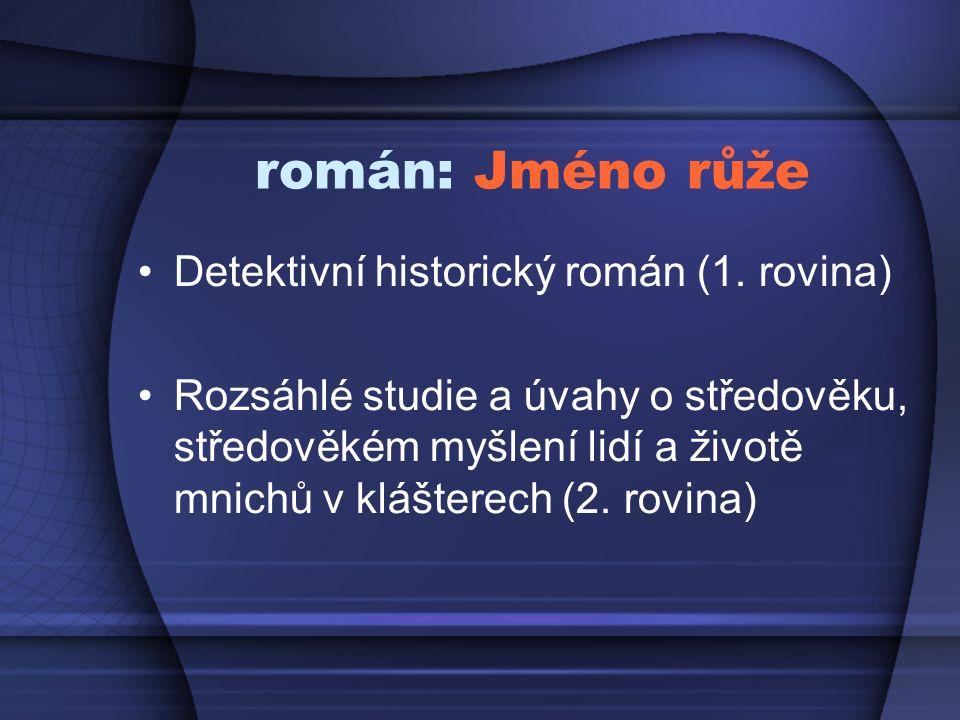 román: Jméno růže Detektivní historický román (1.