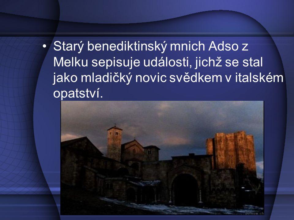 Starý benediktinský mnich Adso z Melku sepisuje události, jichž se stal jako mladičký novic svědkem v italském opatství.
