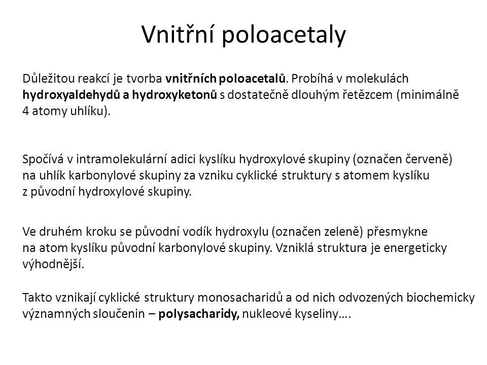 Vnitřní poloacetaly Důležitou reakcí je tvorba vnitřních poloacetalů.
