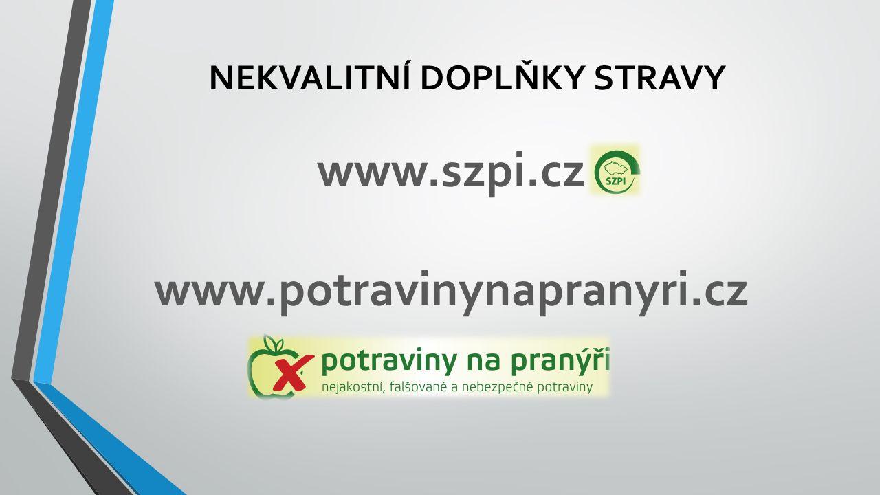 www.szpi.cz www.potravinynapranyri.cz NEKVALITNÍ DOPLŇKY STRAVY
