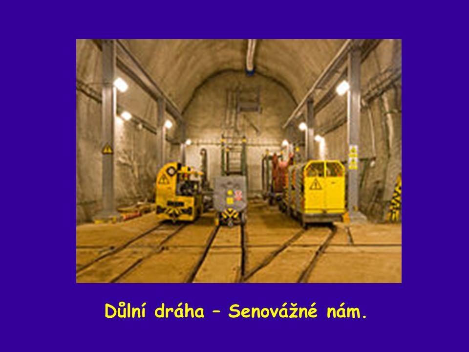 Důlní dráha – Senovážné nám.