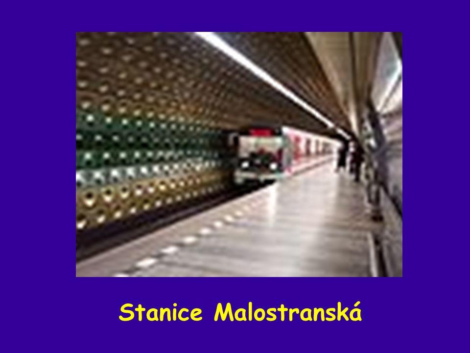 Metro – linka B 24 stanic … 25,6 km trasa: Zličín – Černý Most Metro – linka C 20 stanic … 22,7 km trasa: Háje - Letňany
