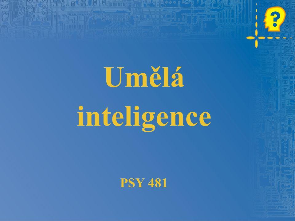 Umělá inteligence PSY 481