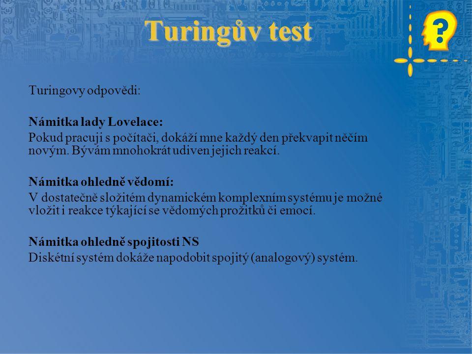Joseph Weizenbaum Odpovědí na Turingův test a otázky týkající se myšlení u umělých systémů byl program ELIZA.