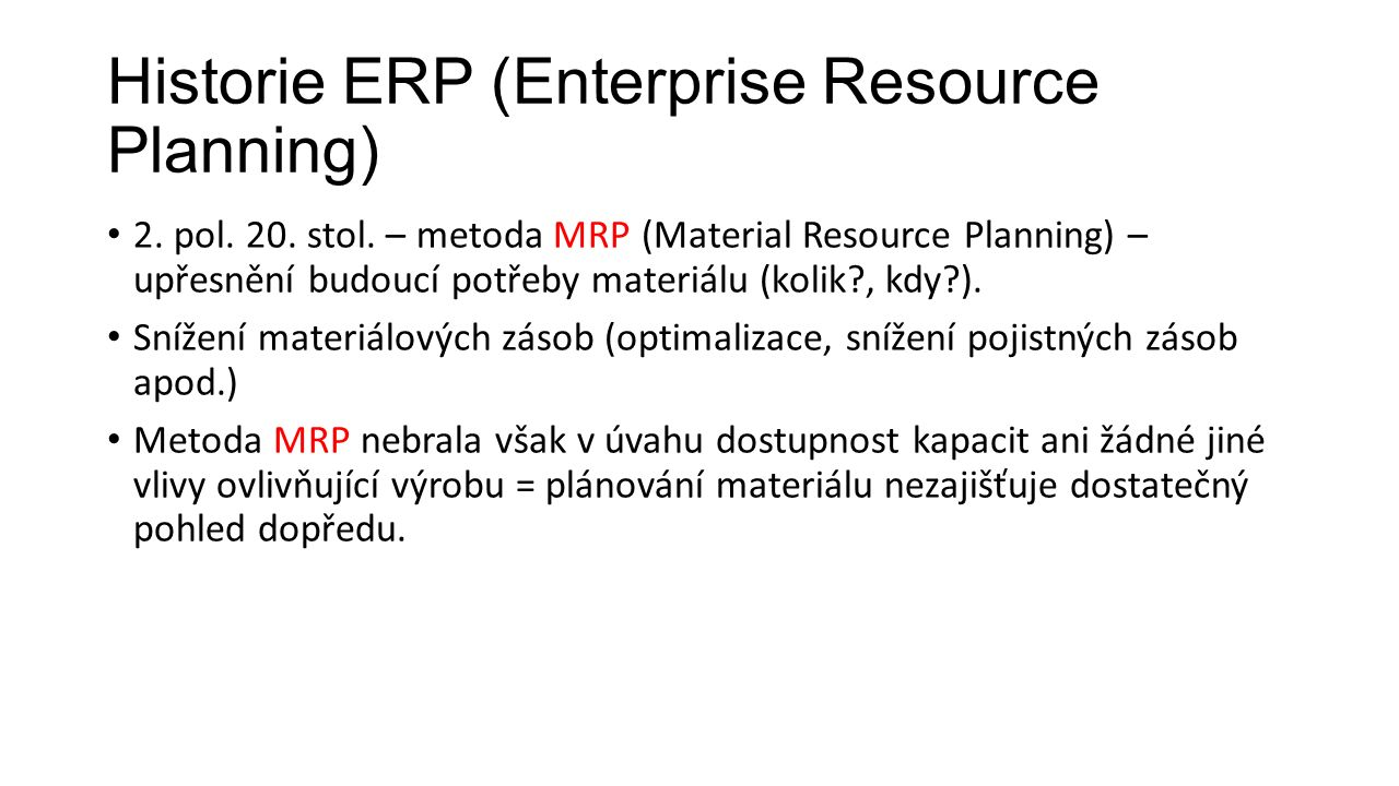 Historie ERP (Enterprise Resource Planning) 2. pol.