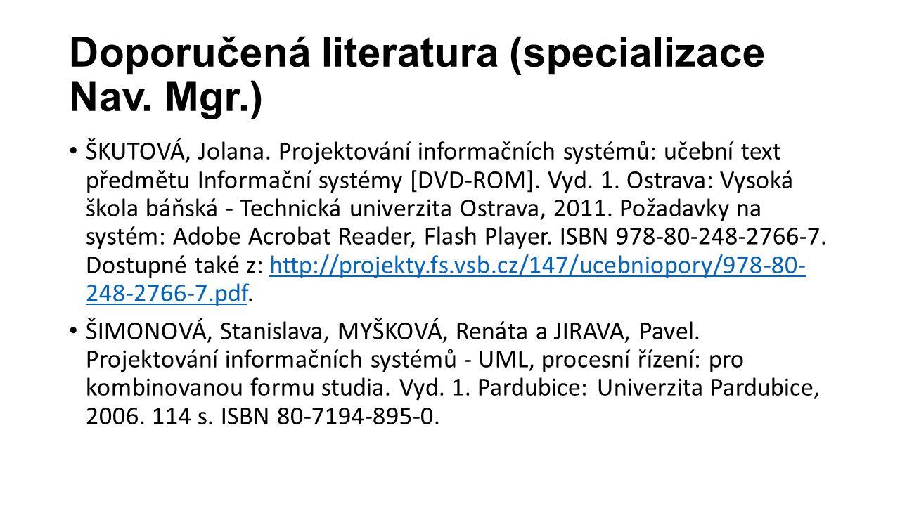 Doporučená literatura (specializace Nav.Mgr.) ŠKUTOVÁ, Jolana.