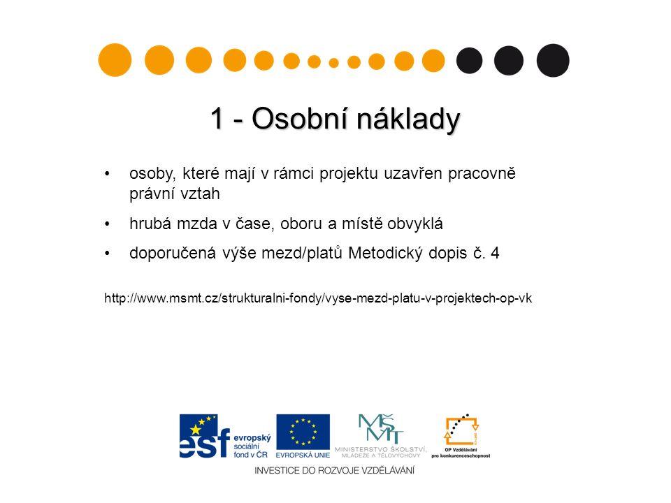 3 – Zařízení 16 PŘÍMÉ – např.NEPŘÍMÉ Notebookkancelářské potřeby pro administraci projektu Odborná literaturaNákup CD jak pro administraci, tak pro cílovou skupinu softwarezásoby drobného občerstvení