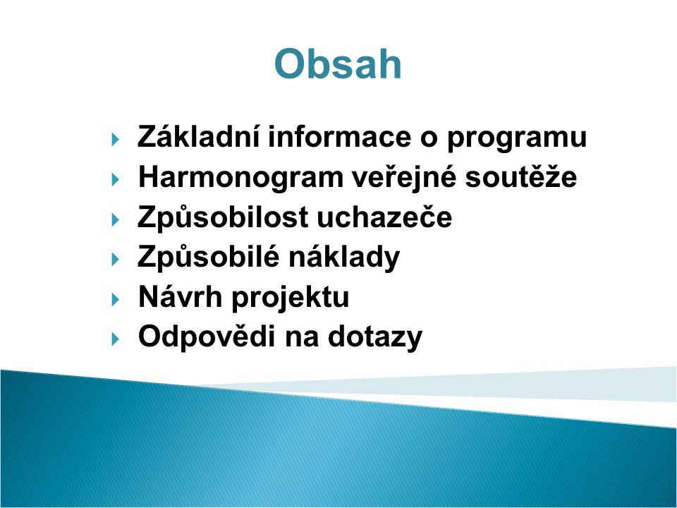 Z ákladní informace  Identifikační kód (IS VaVaI): LK  Schválen usn.