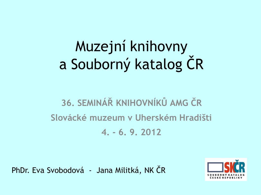 Muzejní knihovny a Souborný katalog ČR 36.