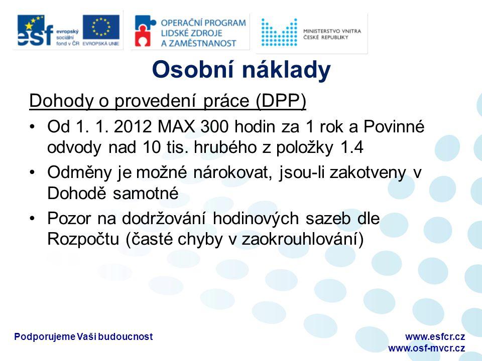 Osobní náklady Dohody o provedení práce (DPP) Od 1.