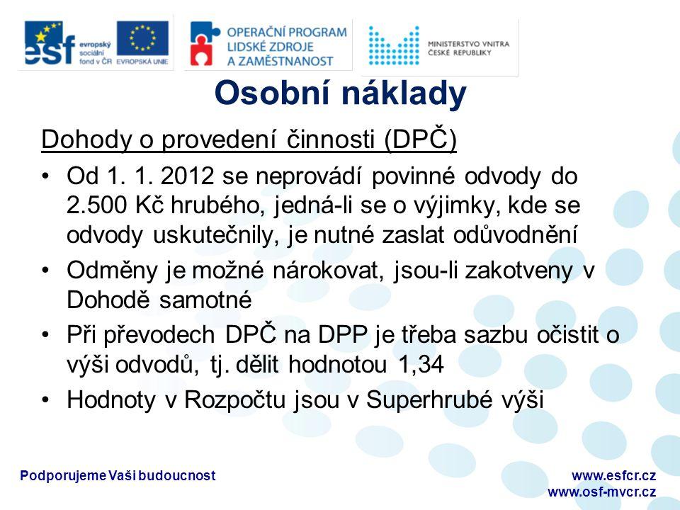Osobní náklady Dohody o provedení činnosti (DPČ) Od 1.